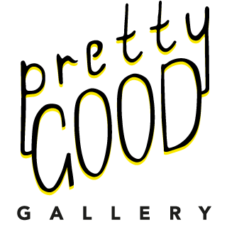 Pretty Good Gallery Launch