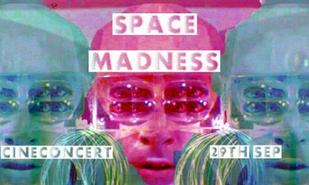 Space Madness Cineconcert