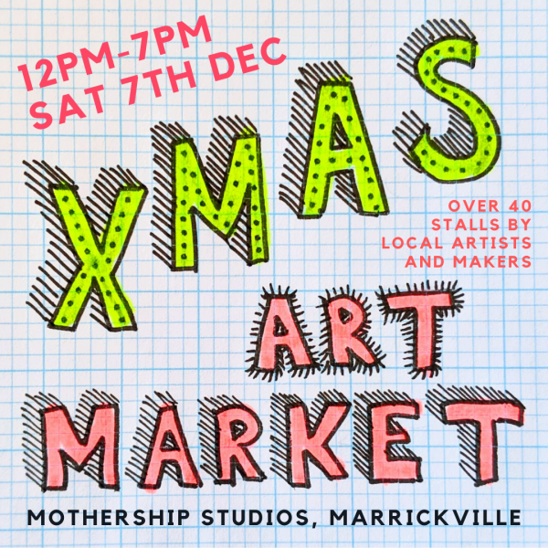 Xmas Art Market at Mothership Studios