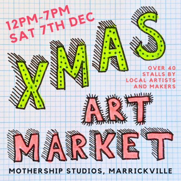 Xmas Art Market at Mothership Studios